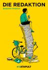 Cover für Die Redaktion (Roman von Benjamin Fredrich)