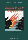 Cover für Zwischen den Kiefern (Roman von Markus Thielemann)